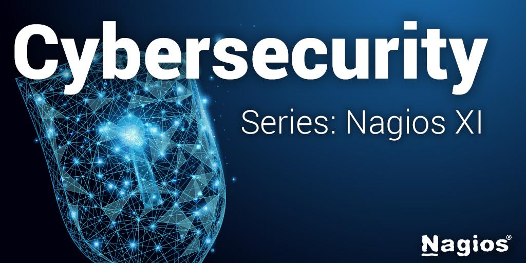 Cybersecurity Nagios XI