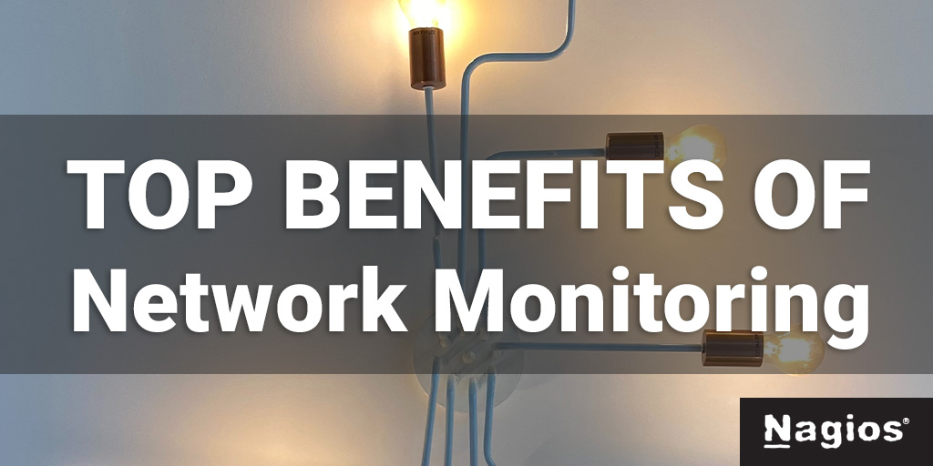 Benefits of Network Monitoring